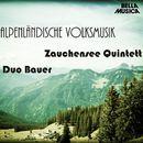 Alpenländische Volksmusik, Vol. 5/Zauchensee Quintett