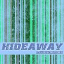 Hideaway (Mashup Remix EP)/Clubhoppers