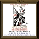 Erwin Schulhoff, Béla Bartók/Philharmonisches Staatsorchester Bremen, Emma Schmidt, Guenter Neuhold