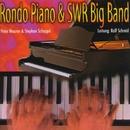 Rondo Piano/Rondo Piano & SWR Big Band