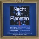 Nacht der Planeten Vol. I/Philharmonisches Orchester Heidelberg, Thomas Kalb