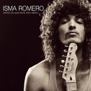 Antes de que esté prohibido/Isma Romero