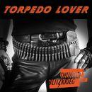 Torpedo Lover/Thunder and Blitzkrieg