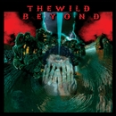 The Wild Beyond/The Wild Beyond
