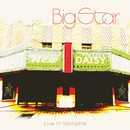 Live In Memphis/Big Star