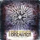 These Are My Sins/I The Breather