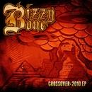 Crossover: 2010 EP/Bizzy Bone