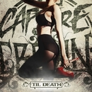 Til Death/Capture The Crown