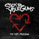 The Hope Division/Stick To Your Guns