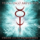 Chaos And The Primordial/The Francesco Artusato Project