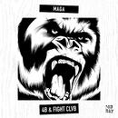 MAGA/4B & FIGHT CLVB