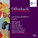 Offenbach: Les Contes d'Hoffmann Highlights/Sylvain Cambreling/Soloists/Choeurs de l'Opéra National du Théâtre Royale de la Monnaie, Bruxelles/Orchestre Symphonique de l'Opéra National, Bruxelles