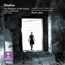 Sibelius - Jungfrau i tornet/Pelleas & Melisande/Valse triste/Solveig Kringelborn/Lilli Paasikivi/Lars-Erik Jonsson/Garry Magee/Ellerhein Girls' Choir/National Male Choir of Estonia/Estonian National Symphony Orchestra/Paavo Järvi