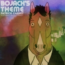 BoJack's Theme (feat. Ralph Carney)/Patrick Carney