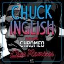 Legs (feat. Chromeo) [Remixes]/Chuck Inglish