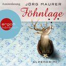 Föhnlage - Alpenkrimi/Jörg Maurer