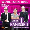 "We're Takin' Over (Titelsong aus der TV Serie ""Diese Kaminskis"")/Real Oak MC's"