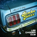 And I Try (Lee Dagger Dub)/Bimbo Jones