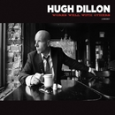 Works Well With Others/Hugh Dillon