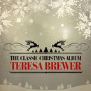 The Classic Christmas Album (Remastered)/Teresa Brewer