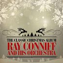 The Classic Christmas Album (Remastered)/The Ray Conniff Singers