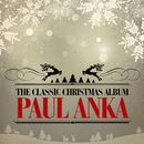 The Classic Christmas Album (Remastered)/Paul Anka