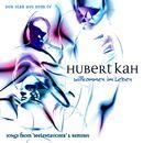 Willkommen im Leben/Hubert Kah