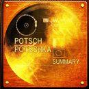 Summary/Potsch Potschka
