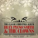 The Classic Christmas Album (Remastered)/Huey Piano Smith & The Clowns