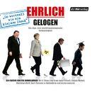 Ehrlich gelogen - Die Lüge: Eine evolutionsbiologische Notwendigkeit/Eva Demmelhuber