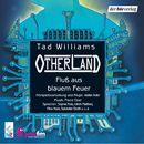 Otherland - Fluß aus blauem Feuer/Otherland