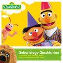 Sesamstraße Geburtstags-Geschichten/Antje Bones, Angelika Paetow, Ulrich Heiß