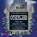 Otherland - Meer des silbernen Lichts/Otherland