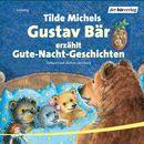Gustav Bär erzählt Gute-Nacht-Geschichten/Tilde Michels