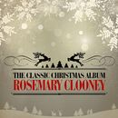 The Classic Christmas Album (Remastered)/Rosemary Clooney