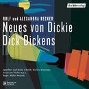 Dickie Dick Dickens: Neues von Dickie Dick Dickens/Dickie Dick Dickens