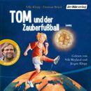 Tom und der Zauberfußball/Ulla Klopp, Dietmar Brück