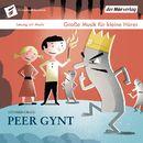 Peer Gynt - Die Taschenphilharmonie. Große Musik für kleine Hörer/Peter Stangel