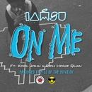 On Me (feat. Rich Homie Quan & Kool John)/Iamsu!