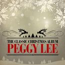 The Classic Christmas Album (Remastered)/Peggy Lee