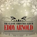 The Classic Christmas Album (Remastered)/Eddy Arnold