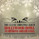The Classic Christmas Album (Remastered)/Hollywood Bowl Symphony Orchestra