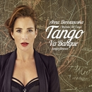 Tango Va Banque - Tanga Filmowe/Anna Dereszowska I Machina Del Tango