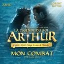 Mon combat (Tir nam beo) [La légende du Roi Arthur]/Zaho