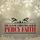The Classic Christmas Album (Remastered)/Percy Faith