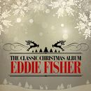 The Classic Christmas Album (Remastered)/Eddie Fisher