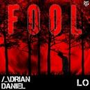 Fool/Adrian Daniel