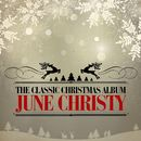 The Classic Christmas Album (Remastered)/June Christy