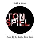 Keep It On (feat. Tina Sona)/Stil & Bense