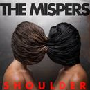 Shoulder/The Mispers